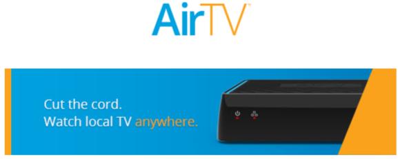 AirTV To Repurpose Legacy Slingbox Hardware